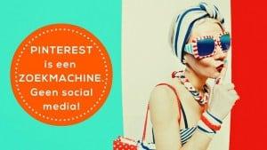Pinterest is een zoekmachine, geen social media. Zet Pinterest succesvol in met tips van de Pinacademie.nl