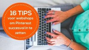16-Pinterest-tips-voor-webshops-van-de-pinacademie.nl_