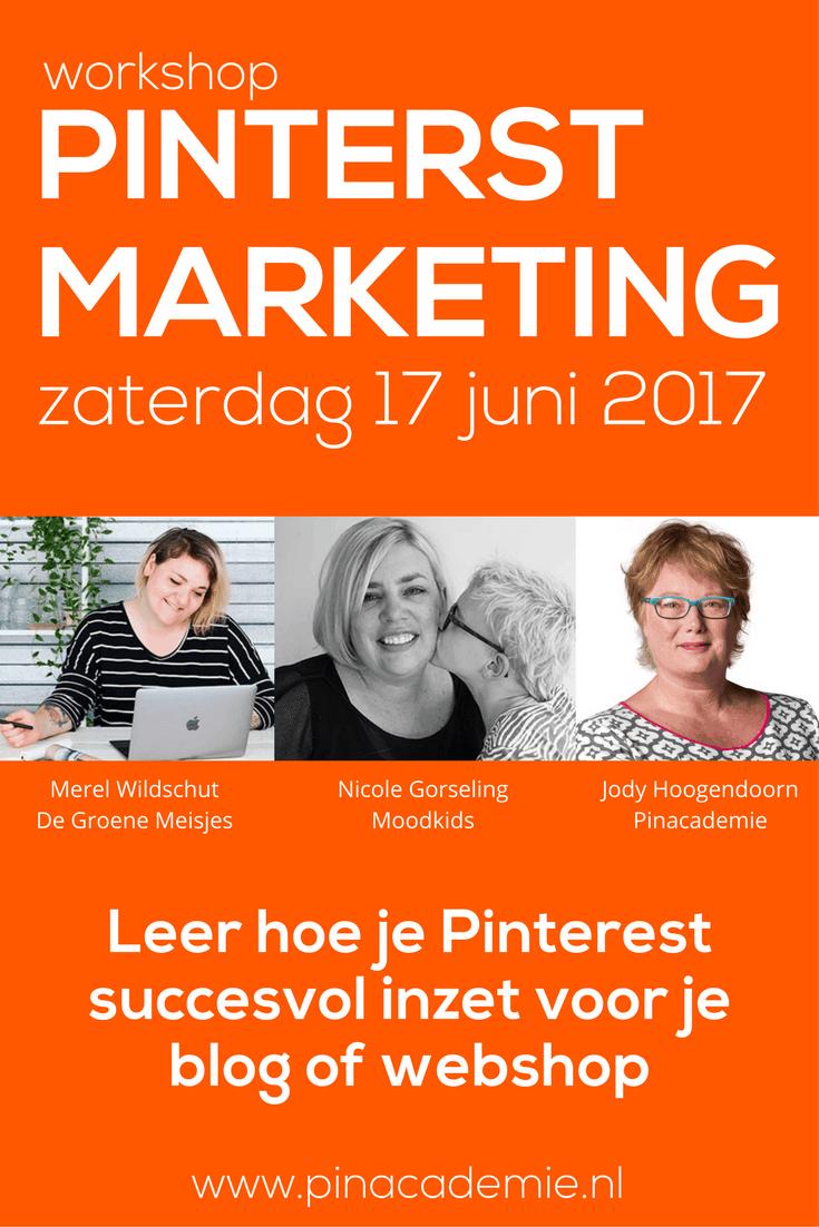Workshop Pinterest Marketing voor bloggers en webshops. Leer wat de kracht van Pinterest is en zet het succesvol in