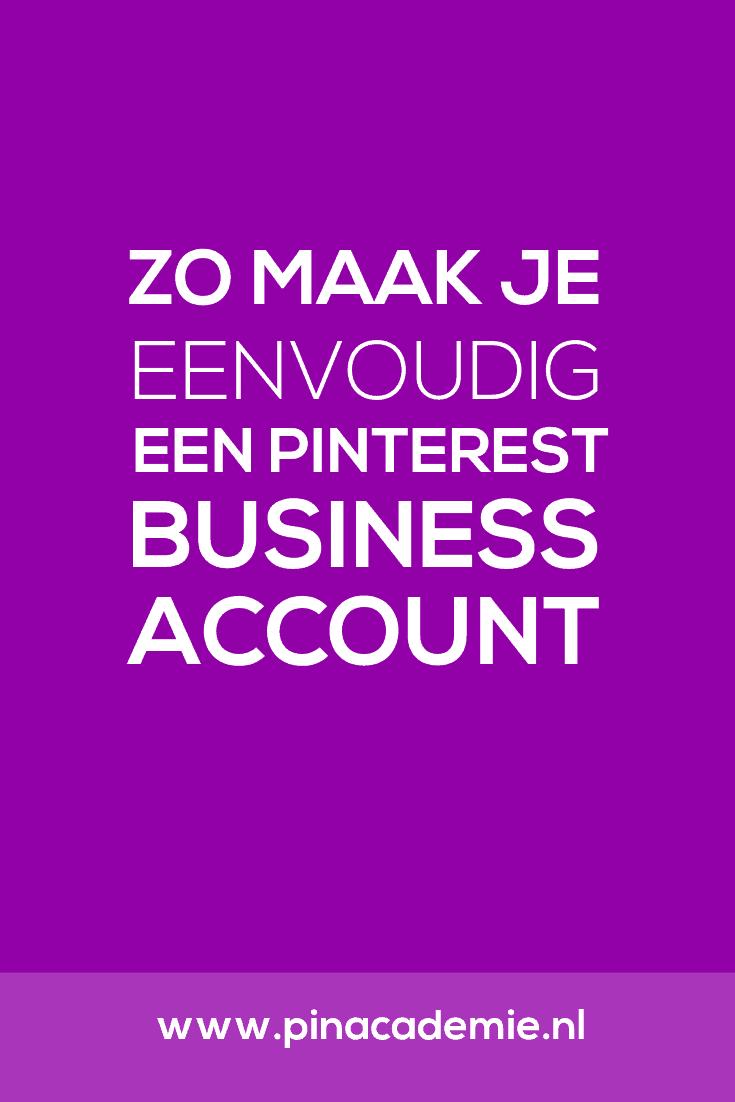 Zet je Pinterest zakelijk in, dan is het verstandig om een Business Account te hebben. Waarom en hoe dat heel eenvoudig doet lees je in de blog #Pinterest #ondernemen